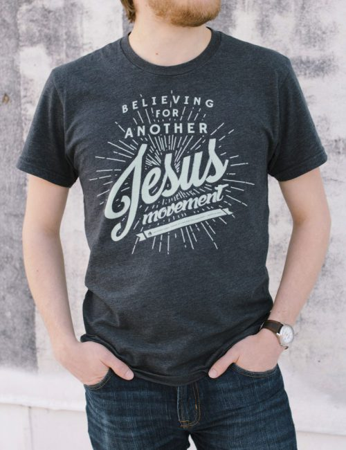 Believing for Another Jesus Movement